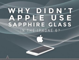 Why Didn't Apple Use Sapphire Glass in the iPhone 6?